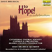 Dave Brubeck: Brubeck: To Hope! A Celebration