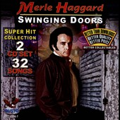 Merle Haggard: Swinging Doors: Hits Collection