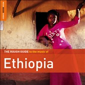 Various Artists: The Rough Guide to the Music of Ethiopia [2012] [Digipak]