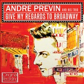 André Previn (Conductor/Piano): Give My Regards to Broadway