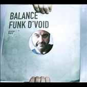 Funk d'Void: Balance, Vol. 22 [Digipak]
