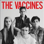 The Vaccines: Come of Age [Deluxe Edition]