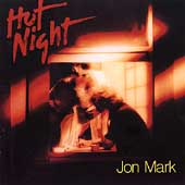 Jon Mark: Hot Night