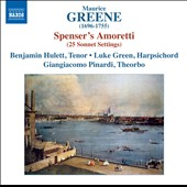 Maurice Greene: Spenser's Amoretti (25 Sonnet Settings) / Benjamin Hulett, tenor; Luke Green, harpsichord, Giangiacomo Pinardi, theorbo