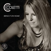 CC Coletti: Bring It On Home: Sings the American Roots of Zeppelin