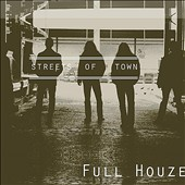 Full Houze: Streets of Town