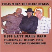 Ruff Kutt Blues Band: That's When the Blues Begins