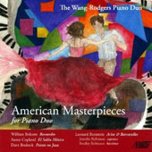 American Masterpieces for Piano Duo by Bolcom, Copland, Brubeck, Bernstein / Wang-Rodger Piano Duo