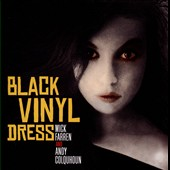 Andy Colquhoun/Mick Farren: The Woman in the Black Vinyl Dress