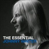 Johnny Winter: The  Essential Johnny Winter