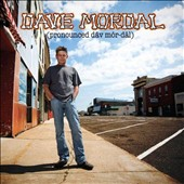 Dave Mordal: (pronounced dav mor-däl)