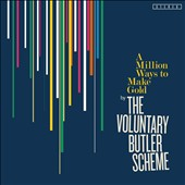 The Voluntary Butler Scheme: A Million Ways to Make Gold [Digipak]