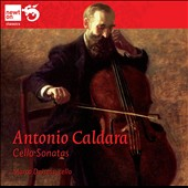 Antonio Caldara (b.1670): Sonatas for solo cello / Marco Dalsass, cello