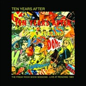 Ten Years After: The Friday Rock Show Sessions: Live at Reading '83