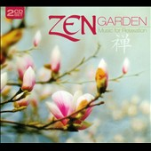Various Artists: Zen Garden: Music For Relaxation [Digipak]