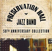 Preservation Hall Jazz Band: The Essential Preservation Hall Jazz Band