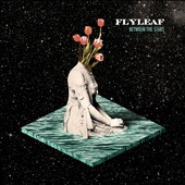Flyleaf: Between the Stars