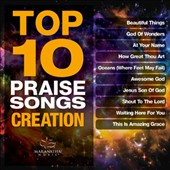 Maranatha Music: Top 10 Praise Songs: Creation [12/23]