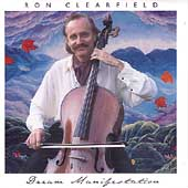 Ron Clearfield: Dream Manifestation