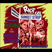 The Chocolate Watchband/The Standells: Riot On The Sunset Strip Revisited [Slipcase]