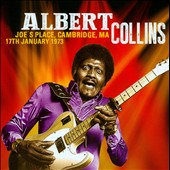 Albert Collins: Joe's Place, Cambridge, MA, January 17, 1973