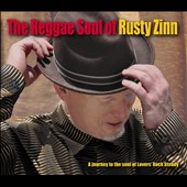 Rusty Zinn: The Reggae Soul of Rusty Zinn [Digipak]