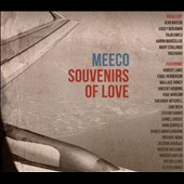 Meeco: Souvenirs of Love [Digipak]