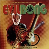 Original Soundtrack: Evil Bong [Soundtrack]