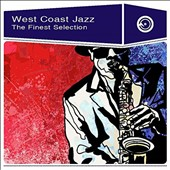 Various Artists: West Coast Jazz: The Finest Selection