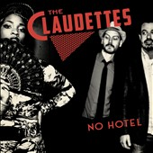 The Claudettes: No Hotel [Digipak]