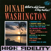 Dinah Washington: What a Diff'rence a Day Makes
