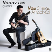 New Strings Attached - music for guitar, variously with voice, violin or electronics by 6 contemporary Jewish composers / Nadav Lev, guitar; Tehila Nini-Goldstein, soprano; Rinat Shaham, mz; Guy Barash, electronics