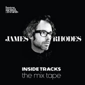 Inside Tracks: The Mix Tape - electronic mixes on the music of Bach, Rachmaninov, Chopin, Beethoven, Sgambati & Gluck  / James Rhodes