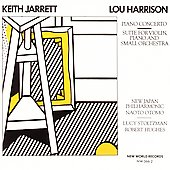 Lou Harrison: Piano Concerto; Suite for Violin, Piano and Small Orchestra