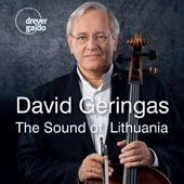 The Sound of Lithuania - Works by Eduardas Balsys, Vidmantas Bartulis, Bronius Budriunas, Balys Dvarionas, and others / David Geringas, cello; Indre Baikstyte, Justas Dvarionas, piano