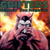 Grifters: Crappin' You Negative