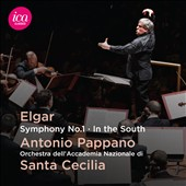 Elgar: Symphony No. 1; In the South / Antonio Pappano, Orchestra dell'Accademia Nazionale di Santa Cecilia
