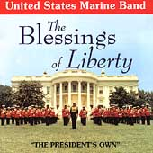 The Blessings of Liberty / United States Marine Band