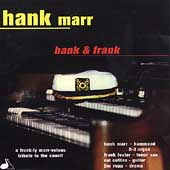Hank Marr: Hank & Frank