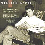 William Kapell Edition Vol 3 - Rachmaninoff: Concerto no 2