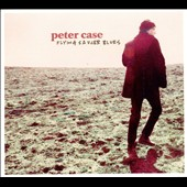 Peter Case: Flying Saucer Blues
