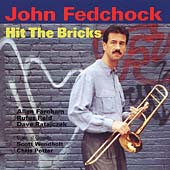 John Fedchock: Hit the Bricks
