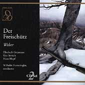 Weber: Der Freisch&uuml;tz / Furtw&auml;ngler, Gr&uuml;mmer, Streich, et al