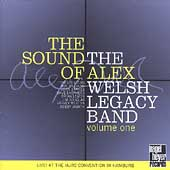 Alex Welsh: The Sound of Alex, Vol. 1