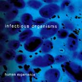 Infectious Organisms: Human Experience *