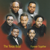 Texas Boyz: Forever Together