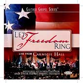 Bill Gaither (Gospel): Let Freedom Ring