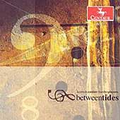 Betweentides - Takemitsu, Jolivet, etc / Kentucky Chamber