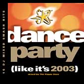 Various Artists: Dance Party (Like It's 2003)