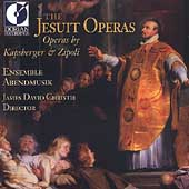 The Jesuit Operas - Kapsberger, Zipoli / J.D. Christie, etc